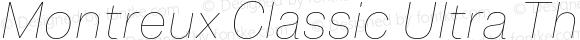 Montreux Classic Ultra Thin Italic