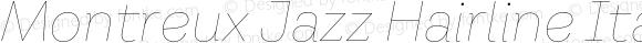 Montreux Jazz Hairline Italic