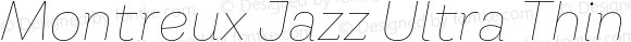 Montreux Jazz Ultra Thin Italic
