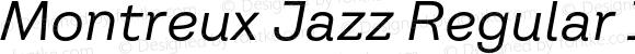 Montreux Jazz Regular Italic