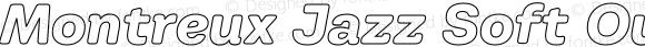 Montreux Jazz Soft Outline Italic