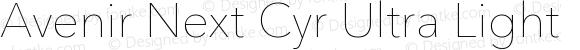 Avenir Next Cyr Ultra Light