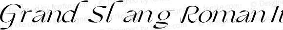 GrandSlang Roman Italic