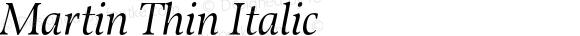 Martin Thin Italic