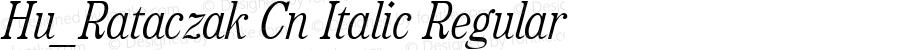 Hu_Rataczak Cn Italic Regular 1997.05.31