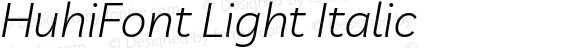 HuhiFont Light Italic