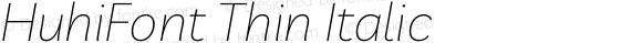 HuhiFont Thin Italic