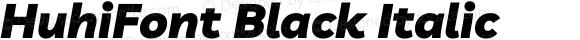 HuhiFont Black Italic