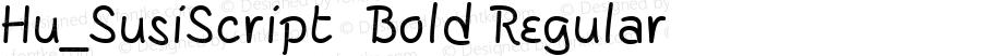 Hu_SusiScript  Bold Regular 1.0, Rev. 1.65  1997.06.02