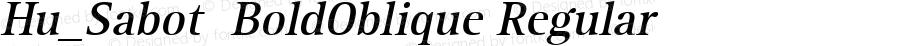 Hu_Sabot  BoldOblique Regular 1.0,  Rev. 1.65.  1997.06.15