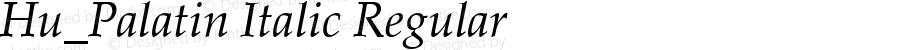 Hu_Palatin Italic Regular 1997.05.30