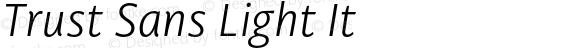 Trust Sans Light It
