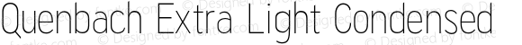 Quenbach Extra Light Condensed