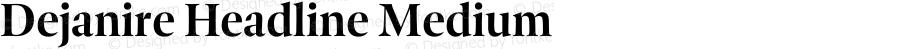 Dejanire Headline Medium