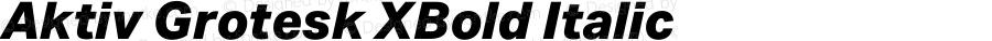 Aktiv Grotesk XBold Italic