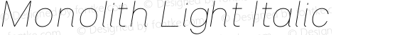 Monolith Light Italic