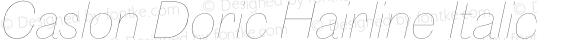 Caslon Doric Hairline Italic