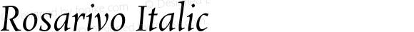 Rosarivo Italic