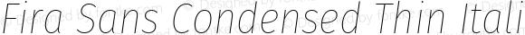 Fira Sans Condensed Thin Italic
