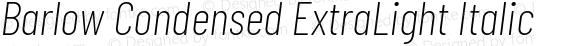 Barlow Condensed ExtraLight Italic