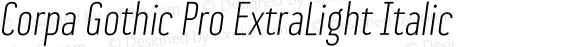 Corpa Gothic Pro ExtraLight Italic