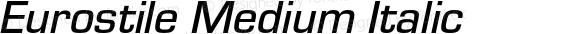 Eurostile Medium Italic