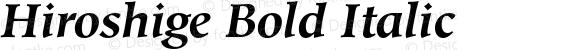 Hiroshige Bold Italic