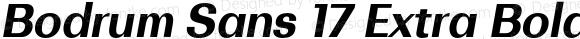 Bodrum Sans 17 Extra Bold Italic