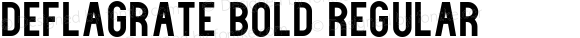 Deflagrate Bold Regular