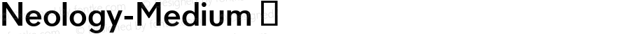 Neology-Medium ☞ Version 004.460;com.myfonts.easy.shinn.neology.medium.wfkit2.version.4dPV