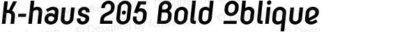 K-haus 205 Bold Oblique