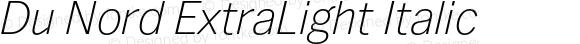 Du Nord ExtraLight Italic