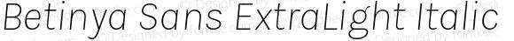 Betinya Sans ExtraLight Italic