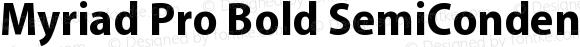 Myriad Pro Bold SemiCondensed