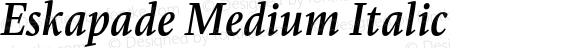 Eskapade Medium Italic