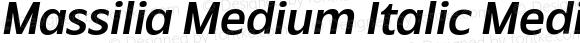 Massilia Medium Italic Medium Oblique
