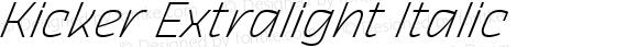 Kicker Extralight Italic