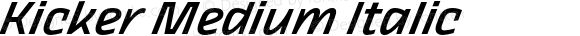 Kicker Medium Italic