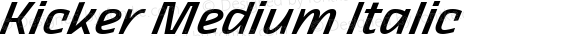 Kicker Medium Italic