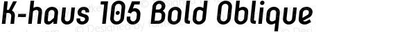 K-haus 105 Bold Oblique