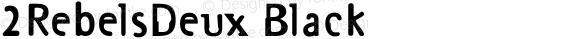 2RebelsDeux Black