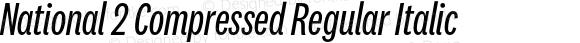 National 2 Compressed Regular Italic