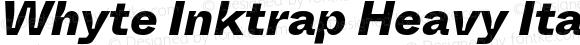 Whyte Inktrap Heavy Italic
