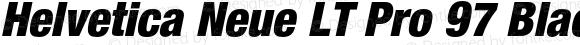 Helvetica Neue LT Pro 97 Black Condensed Oblique