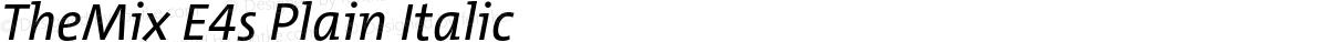 TheMix E4s Plain Italic