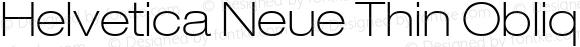 Helvetica Neue Thin Oblique
