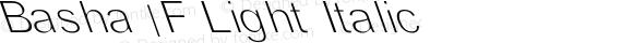 Basha 1F Light Italic