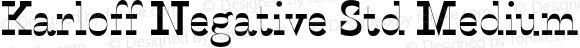 Karloff Negative Std Medium