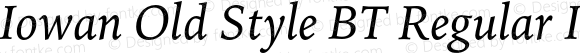 Iowan Old Style BT Regular Italic