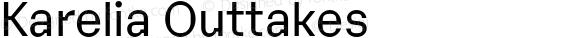 Karelia Outtakes